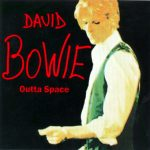 David Bowie London, Outta Space - Compilation 1969-1970 - SQ 8-9
