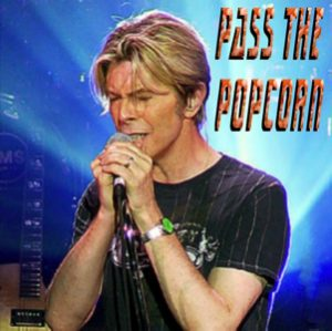 David Bowie 2003-09-08 London, Hammersmith ,Riverside Studios - Pass The Popcorn - (Warm up show) - SQ -9