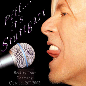 David Bowie 2003-10-26 Stuttgart ,Hans Martin Schleyer Halle - Pfff….It's Stuttgart - SQ 8,5