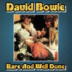 David Bowie Rare & Well Done (A collection of previously unreleased songs and demo versions 1968-1972) - SQ 8-9