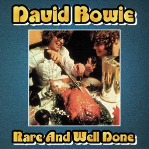 David Bowie Rare & Well Done - A collection of previously unreleased songs and demo versions 1968-1972 - SQ 8-9