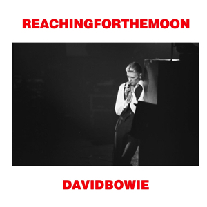 David Bowie 1976-02-26 Toronto ,Maple Leaf Gardens - Reaching for the Moon - SQ 8