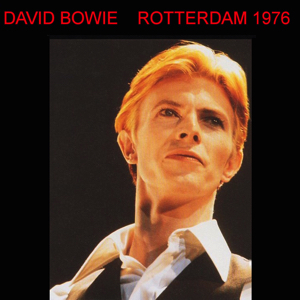 David Bowie 1976-05-13 Rotterdam ,Ahoy Sports Palais - Rotterdam 1976 - (Captain Acid Remaster) - SQ 8