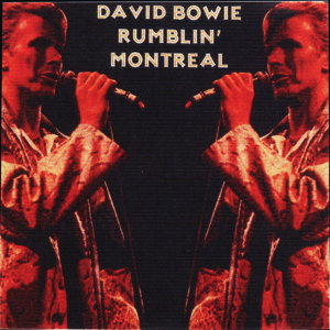David Bowie 1978-05-03 Montreal ,Forum - Rumblin' Montreal - SQ -6