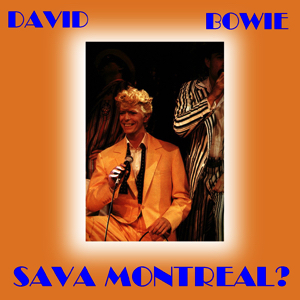 David Bowie 1983-07-12 Montreal ,Montreal Forum - Sava Montreal - SQ 9+