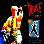 David Bowie 1983-07-26 New York ,Madison Square Garden – Second Night Of Serious Big Apple Moonlight – SQ 8,5