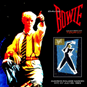 David Bowie 1983-07-26 New York ,Madison Square Garden - Second Night Of Serious Big Apple Moonlight - SQ 8,5