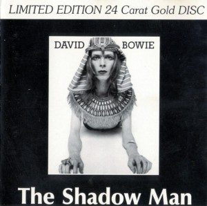 David Bowie The Shadow Man-Rare Outtakes 1971 Studio Outtakes