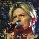 David Bowie 2003-11-25 London ,Wembley Arena - Shining At The Wembley - SQ 8+