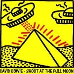 David Bowie 1983-10-27 Osaka ,Funitsu Taikukan - Shoot At The Full Moon - SQ 8+