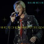 David Bowie 2004-03-04 Singapore Island ,Singapore Indoor Stadium – Sing Along In Singapore – SQ -9