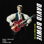 David Bowie 1990-03-27 London ,Docklands Arena - Some Songs For You - SQ 8,5