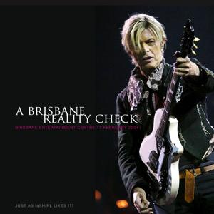 David Bowie 2004-02-17 Brisbane ,Entertaiment Centre - A Brisbane Reality Check - SQ 9
