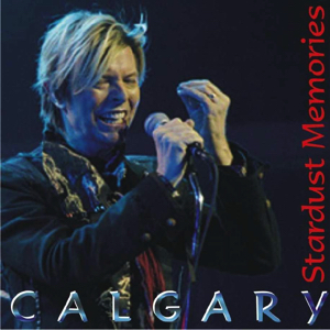 David Bowie 2004-01-21 Calgary ,Pengrowth Saddledome - Stardus Memories - SQ 8,5