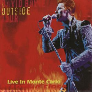 David Bowie 1996-07-10 Monte Carlo ,Monto Carlo Festival - Starting Fires - [SBD] -SQ 9