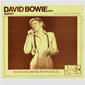 David Bowie 1974-07-16 Boston ,Music Hall - Subway - (Vinyl Rip Stranger09) - SQ -8