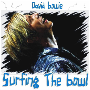 David Bowie 2004-04-19 Santa Barbara ,Santa Barbara Bowl - Surfing The Bowl - SQ -9