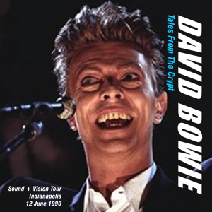 David Bowie 1990-06-12 Indianapolis ,Deer Creek - Tales From The Crypt - SQ 8