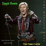 David Bowie 2004-05-25 Buffalo ,Shea's Performing Arts Center - That Damn Curfew - (Upgrade) - SQ 8,5