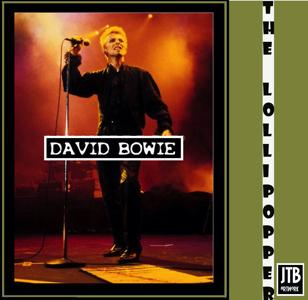 David Bowie 1997-07-26 Stockholm ,Lollipop Festival - The Lollipopper - SQ -8
