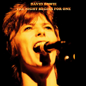 David Bowie 1972-05-07 Hemel Hempstead ,The Pavilion - The Night Begins For One - SQ -8