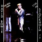 David Bowie 1978-06-02 Stockholm ,Kungliga Tennishallen -The Real Thing - SQ 7,5