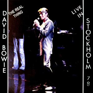 David Bowie 1978-06-02 Stockholm ,Kungliga Tennishallen - The Real Thing - SQ 7,5