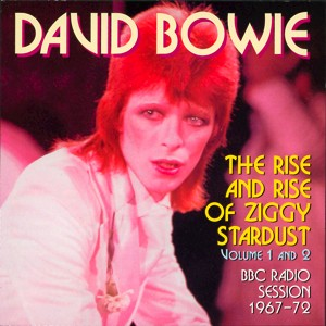 David Bowie The Rise And Rise of Ziggy Stardust Volume 1 and 2 - (BBC Sessions 1967-1971)