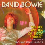 David Bowie The Rise And Rise of Ziggy Stardust Volume 3 and 4 - (BBC Sessions 1971-1972)