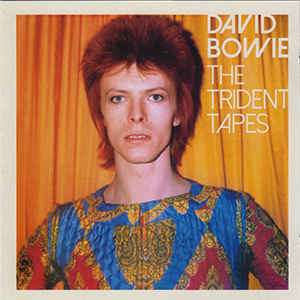 David Bowie The Trident Tapes - demos, alternate versions and mixes 1970-1972 - SQ 9