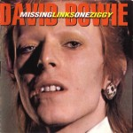 David Bowie Missing Links One Ziggy - (Studio Outtakes 1970-1973) - SQ 9