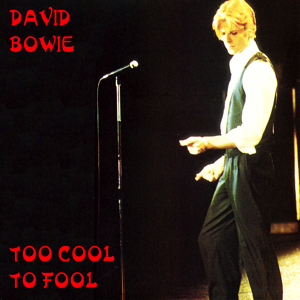 David Bowie 1976-05-04 London ,Wembley Empire Pool - Too Cool To Fool - SQ 7+