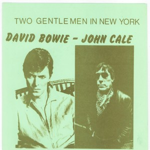 David Bowie Two Gentlemen In New York ,October 5, 1979, with John Cale