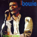 David Bowie 1990-04-03 Paris ,Palais Omnisports – Visions and Sounds – SQ 8,5
