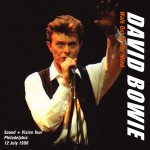 David Bowie 1990-07-12 Philadelphia ,The Spectrum Arena – Walk Out Of Her Mind – SQ 7