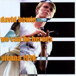 David Bowie 1978-05-22 Wien ,Stadthalle - We Can Be Heroes - SQ 8