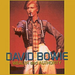 David Bowie 1974-09-05 Los Angeles ,Universal Amphitheater - Wealth And Authority - SQ -9