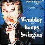 David Bowie 1995-11-17 London ,Wembley Arena - Wembley Keeps Swinging - SQ 8