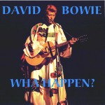 David Bowie 1973-02-14 New York ,Radio City Music Hall - Wha Happen? - SQ 6,5