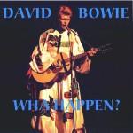David Bowie 1973-02-14 New York ,Radio City Music Hall – Wha Happen? – SQ 6,5