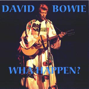 David Bowie 1973-02-14 New York ,Radio City Music Hall - Wha Happen? - SQ 6,5