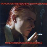 David Bowie 1976-02-02 Vancouver ,Pacific National Exhibition Coliseum – When God Was An Englishman – (Rehearsals) – SQ -9