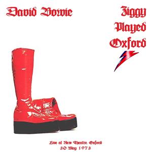 David Bowie 1973-05-30 Oxford ,New Theatre - Ziggy Played Oxford - SQ 3 - MP3