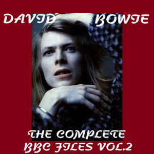 David Bowie The Complete BBC Files Vol 2 - (BBC Sessions 1967 - 1971) - SQ 8