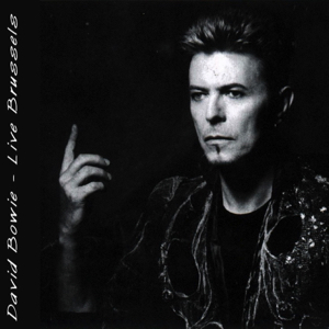 David Bowie 1983-05-18 Brussels ,Vorst Nationaal - Live In Brussels - (low gen - alternate recording) - SQ 7+