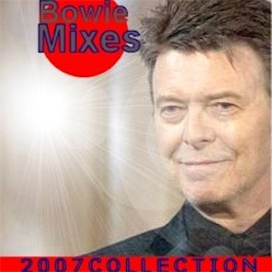 David Bowie Mixes (2007 Collection) - SQ 9,5