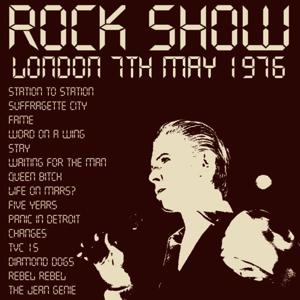 David Bowie 1976-05-07 London ,Wembley Empire Pool - Rock Show - (100pc British) - SQ 7,5