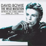 David Bowie 1978-04-21 Detroit ,Cobo Arena - The Wild Mutation - (JEMS master) - SQ 8