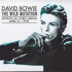David Bowie 1978-04-21 Detroit ,Cobo Arena – The Wild Mutation – (JEMS master) – SQ 8
