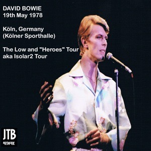 David Bowie 1978-05-19 Cologne, Kölner Sporthalle - Cologne '78 - SQ 8+